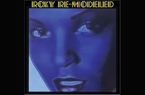 Roxy ReModeled / Various Artists