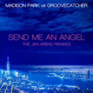 Send Me An Angel The Remixes